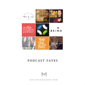 faves: podcasts
